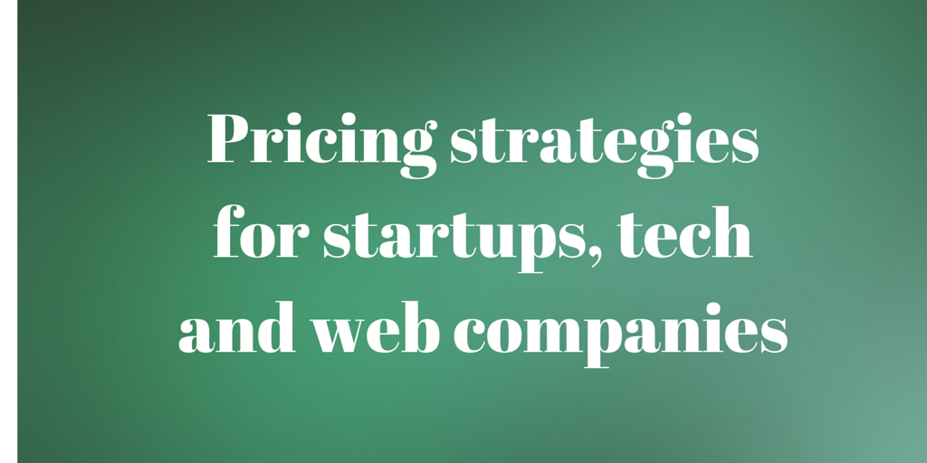 Pricing strategies for startups, tech (1)